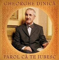 gheorghe_dinica_parol_ca_te_iubesc_mare
